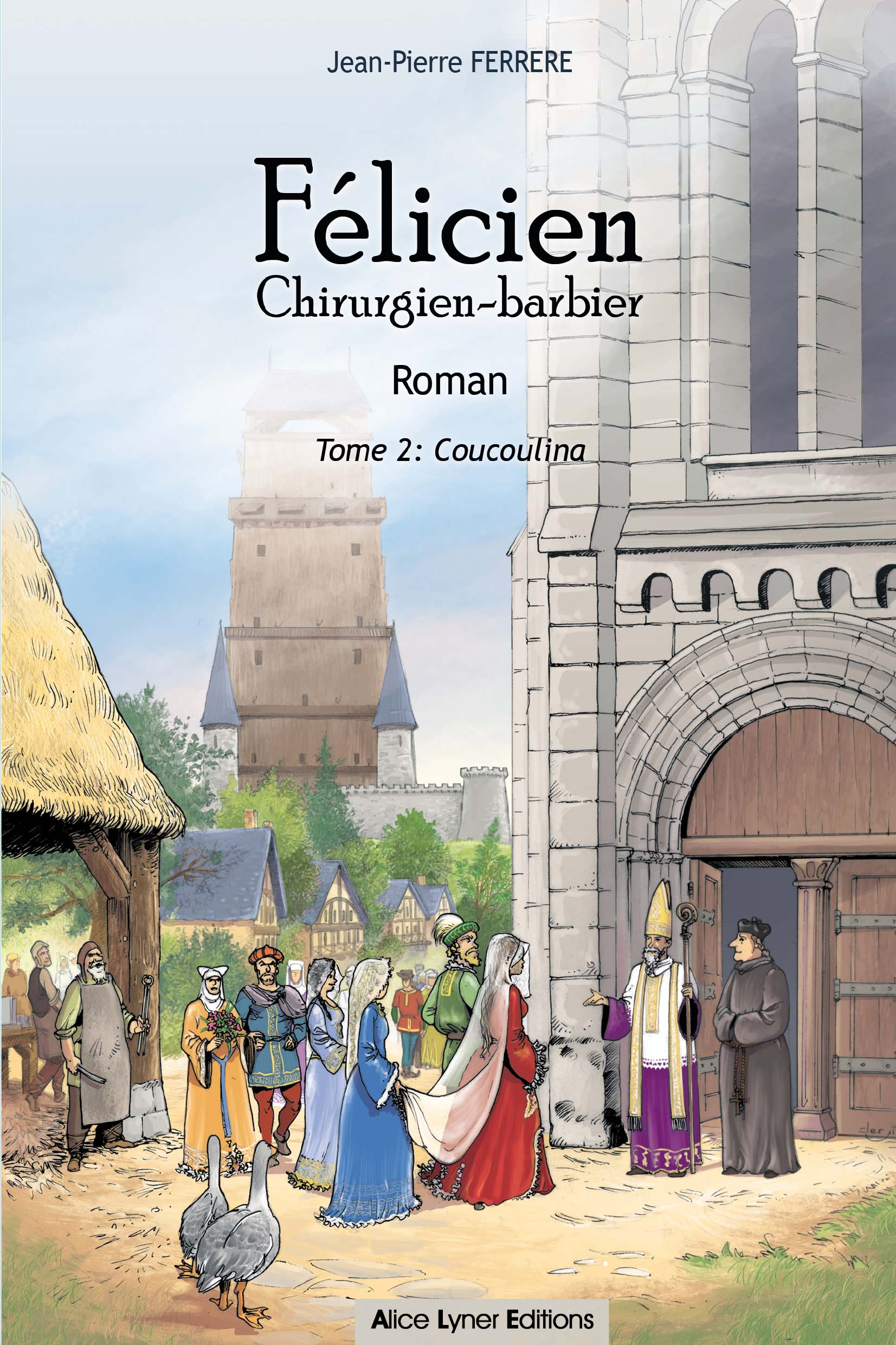 Félicien, Coucoulina (tome 2)