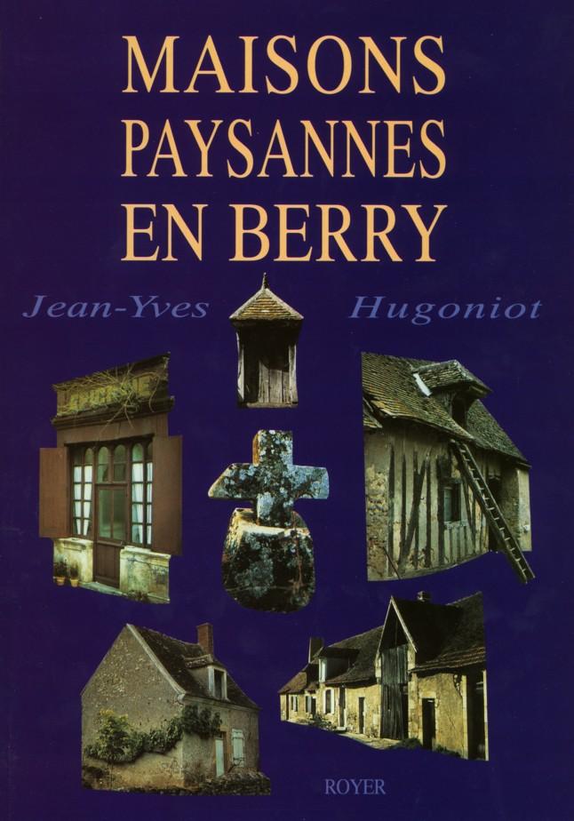 Maisons paysannes en Berry