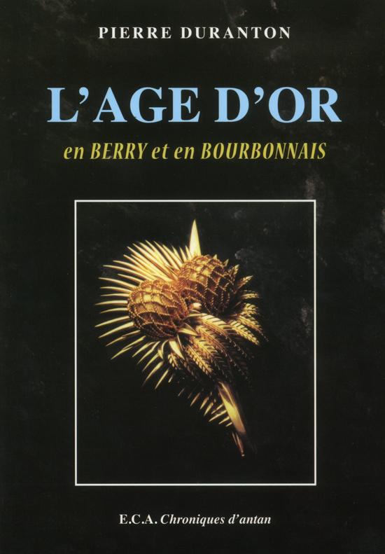 l'Âge d'or en Berry et en Bourbonnais