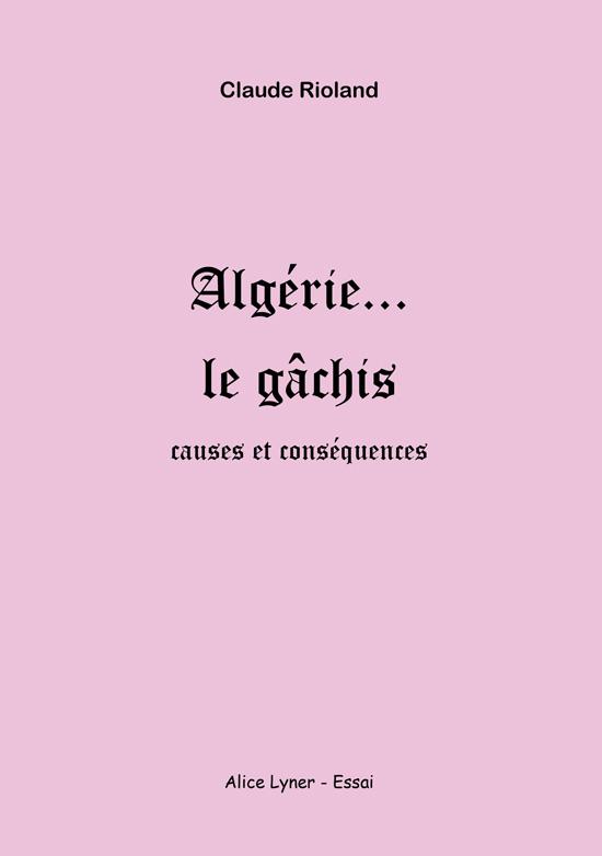 Algérie le gâchis