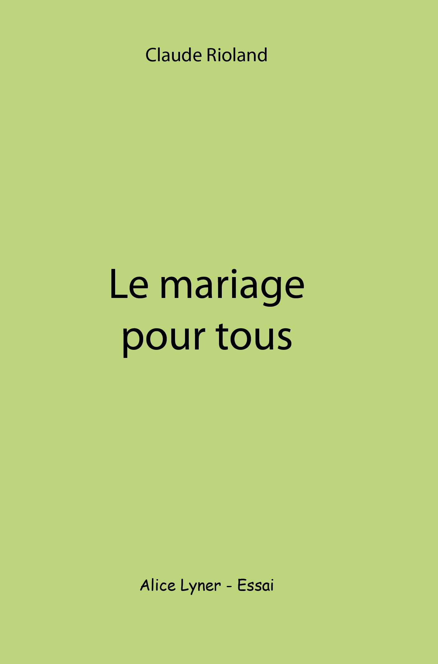 La mariage pour tous