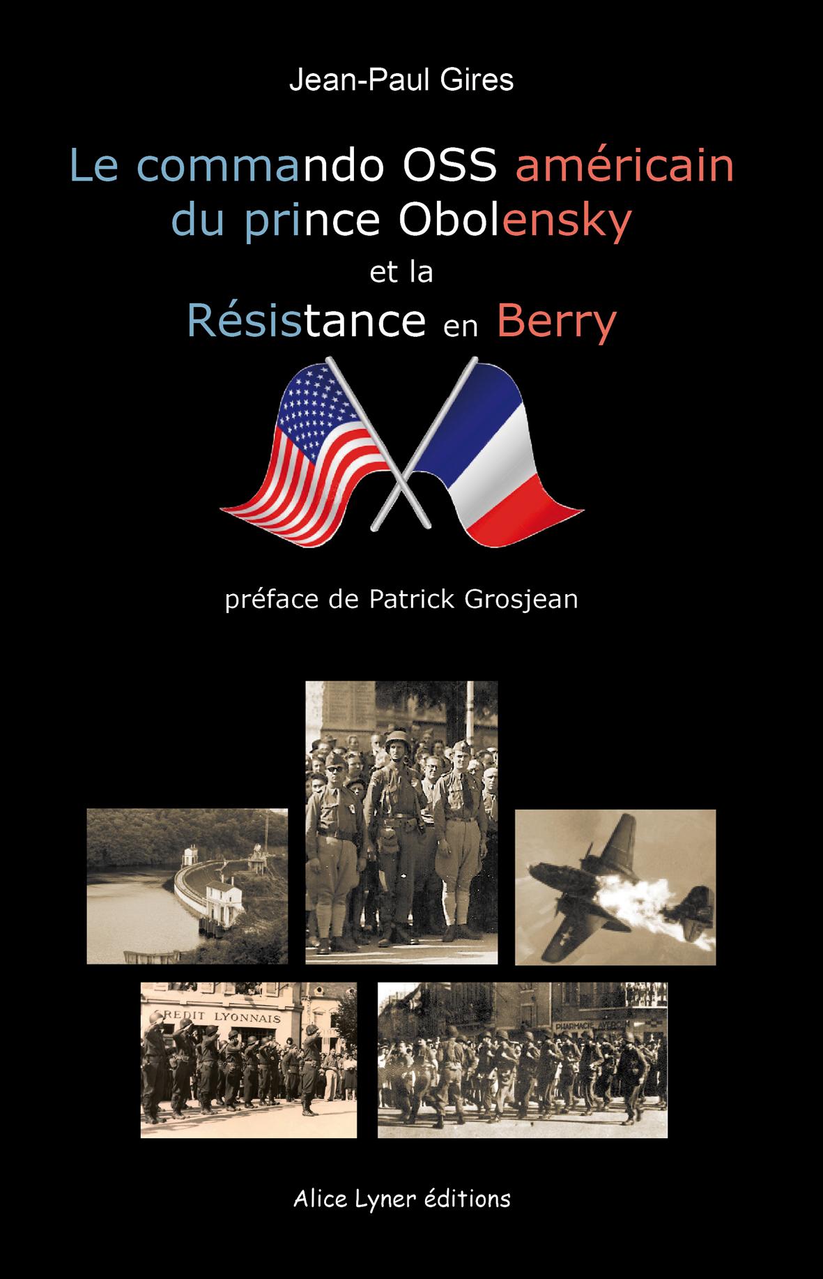 Le commande OSS américain du prince Obolensky et la Résistance en Berry