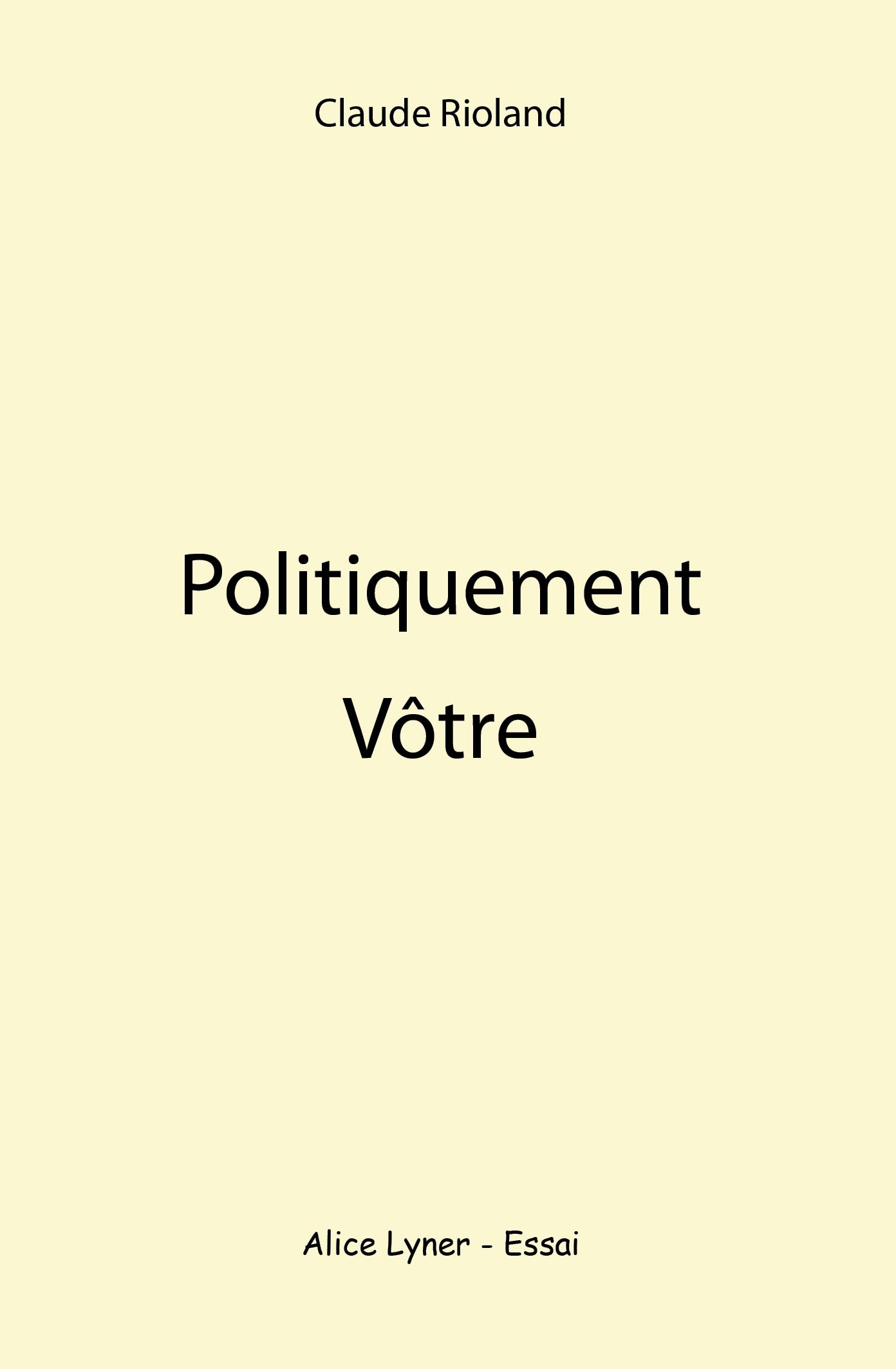 Politiquement vôtre