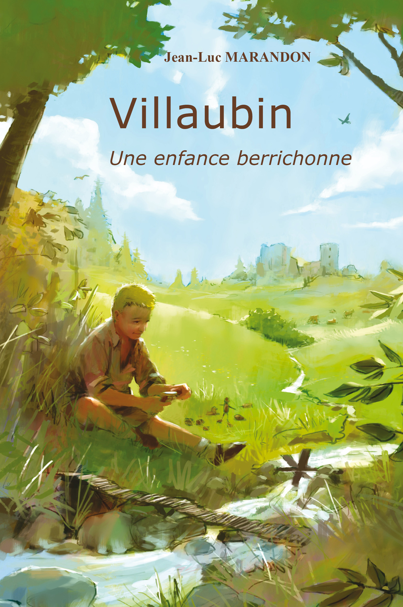 Villaubin, une enfance berrichonne