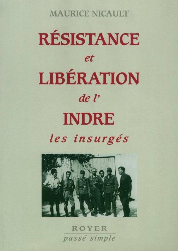 Résistance et libération de l'Indre, les insurgés